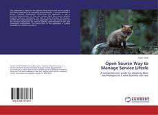 Bookcover of Open Source Way to Manage Service Lifecle