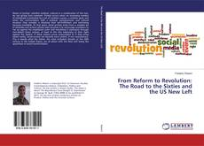 Capa do livro de From Reform to Revolution: The Road to the Sixties and the US New Left