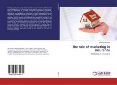 Couverture de The role of marketing in insurance