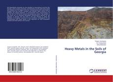 Bookcover of Heavy Metals in the Soils of Georgia