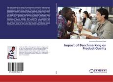 Bookcover of Impact of Benchmarking on Product Quality
