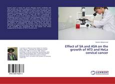 Effect of SA and ASA on the growth of HT3 and HeLa cervical cancer的封面