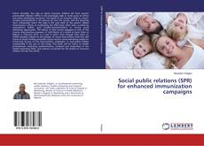 Copertina di Social public relations (SPR) for enhanced immunization campaigns