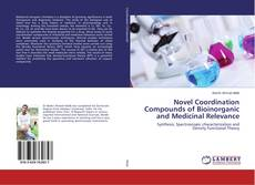 Copertina di Novel Coordination Compounds of Bioinorganic and Medicinal Relevance