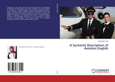 A Syntactic Description of Aviation English kitap kapağı