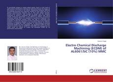 Buchcover von Electro Chemical Discharge Machining (ECDM) of AL6061/SiC (10%) MMC