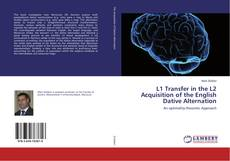 Buchcover von L1 Transfer in the L2 Acquisition of the English Dative Alternation