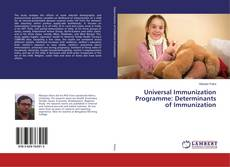 Bookcover of Universal Immunization Programme: Determinants of Immunization