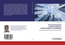 Buchcover von Toward thermal superinsulation technologies in buildings