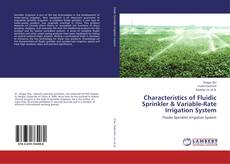 Bookcover of Characteristics of Fluidic Sprinkler & Variable-Rate Irrigation System