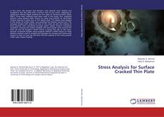 Bookcover of Stress Analysis for Surface Cracked Thin Plate