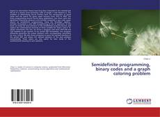 Bookcover of Semidefinite programming, binary codes and a graph coloring problem