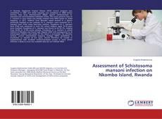 Copertina di Assessment of Schistosoma mansoni infection on Nkombo Island, Rwanda