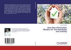 Couverture de Item Bias Elimination Models for Test Reliability and Validity