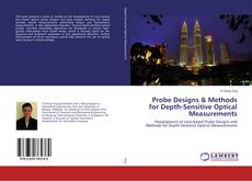 Buchcover von Probe Designs & Methods for Depth-Sensitive Optical Measurements