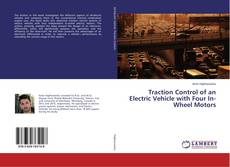 Bookcover of Traction Control of an Electric Vehicle with Four In-Wheel Motors