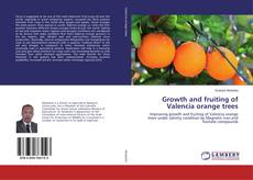 Bookcover of Growth and fruiting of Valencia orange trees