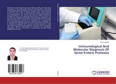 Capa do livro de Immunological And Molecular Diagnosis Of Some Enteric Protozoa