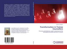Bookcover of Transformation in Trainee Counsellors