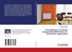 Bookcover of Investigation on Ebeam evaporated LBMO films for bolometer application