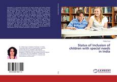 Portada del libro de Status of Inclusion of children with special needs in India