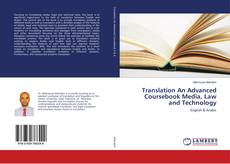 Bookcover of Translation An Advanced Coursebook Media, Law and Technology