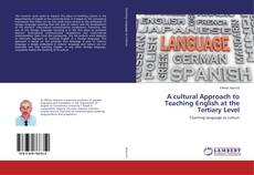 Couverture de A cultural Approach to Teaching English at the Tertiary Level