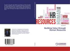 Borítókép a  Building Value through Human Resources - hoz