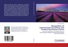 Capa do livro de Recognition of Inventor/Joint Inventors and Product-by-Process Claims