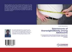 Couverture de Determinants of Overweight/Obesity among Adolescents