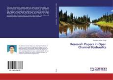 Research Papers in Open Channel Hydraulics的封面