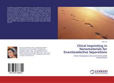Chiral Imprinting in Nanomaterials for Enantioselective Separations的封面