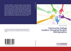 Community College Leaders: Changing Student Demographics kitap kapağı