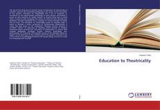 Couverture de Education to Theatricality
