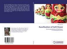 Bookcover of Russification of Soft Power