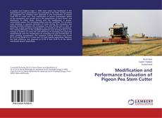 Buchcover von Modification and Performance Evaluation of Pigeon Pea Stem Cutter