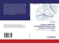 Buchcover von Interface MATLAB - PSCAD/EMTDC Software for Integrated Simulation