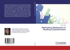 Capa do livro de Motivating Adolescents in Reading Comprehension