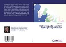 Borítókép a  Motivating Adolescents in Reading Comprehension - hoz