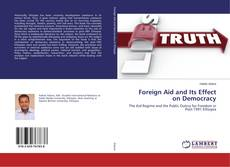 Copertina di Foreign Aid and Its Effect on Democracy