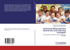 Couverture de Assessing Metacognitive Awareness and Learning strategies