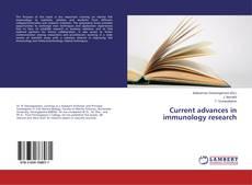 Current advances in immunology research的封面