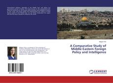 Buchcover von A Comparative Study of Middle Eastern Foreign Policy and Intelligence