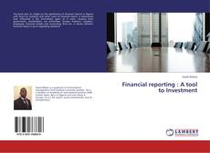 Bookcover of Financial reporting : A tool to Investment