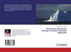 Couverture de Economics of Climate Change: A Game Theoretic Approach