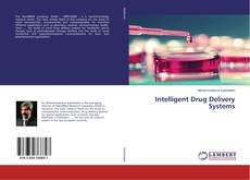 Bookcover of Intelligent Drug Delivery Systems