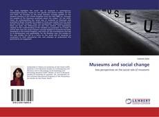 Copertina di Museums and social change