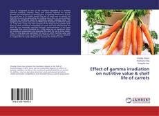 Portada del libro de Effect of gamma irradiation on nutritive value & shelf life of carrots