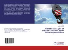 Buchcover von Vibration analysis of cracked cantilever beam boundery conditions