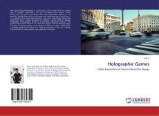 Bookcover of Holographic Games